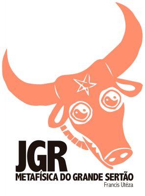 Capa de JGR: Metafísica do Grande Sertão