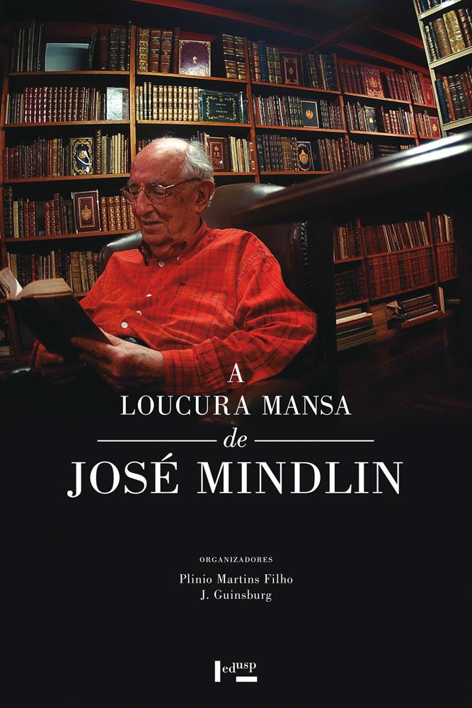 Capa de A Loucura Mansa de José Mindlin