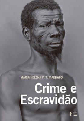 Crime e Escravidão