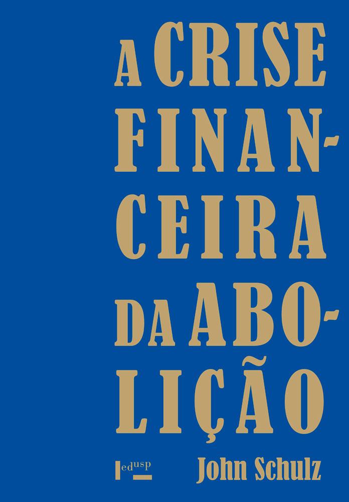 Capa de A Crise Financeira da Abolição