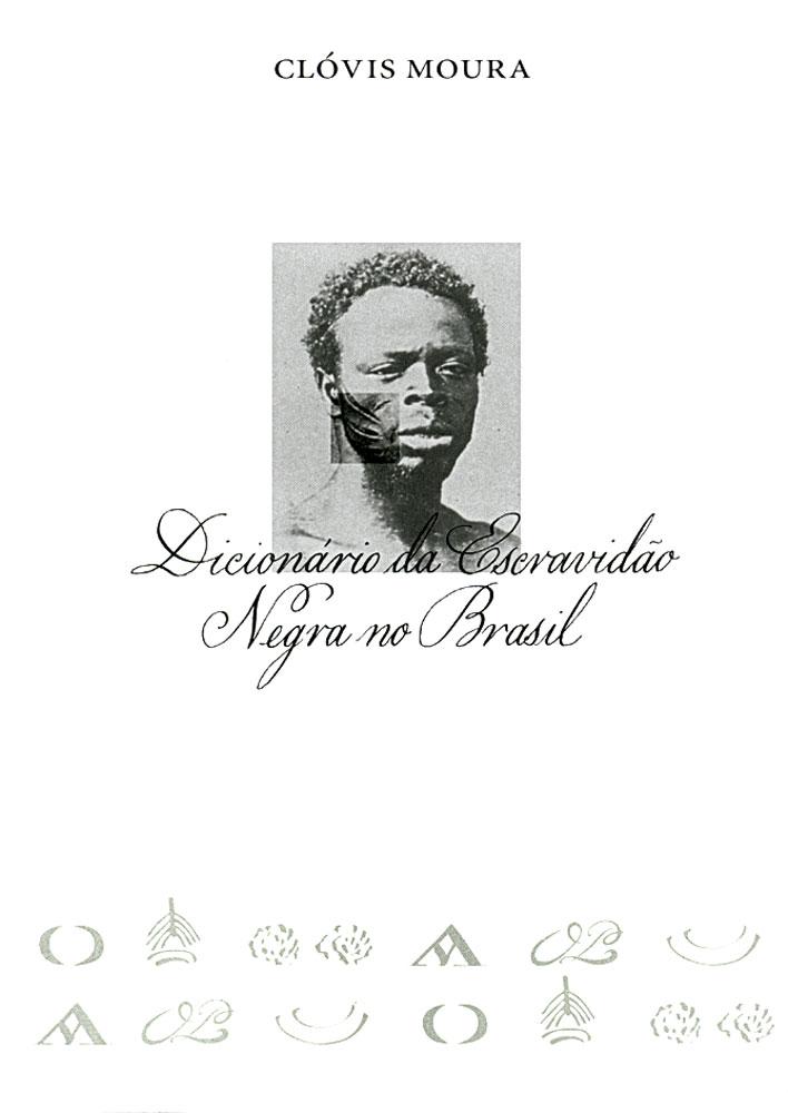 Capa de Dicionário da Escravidão Negra no Brasil