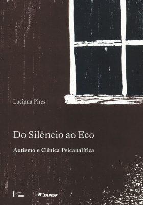 Do Silêncio ao Eco