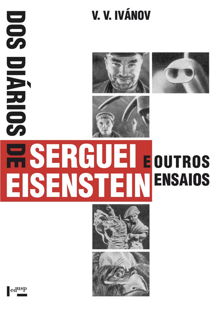 Capa de Dos Diários de Serguei Eisenstein e Outros Ensaios