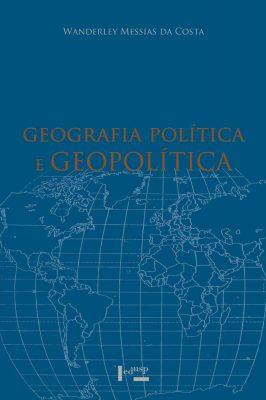 Geografia Política e Geopolítica