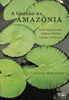 Capa de A Gestão da Amazônia