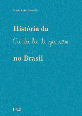 Capa de História da Alfabetização no Brasil