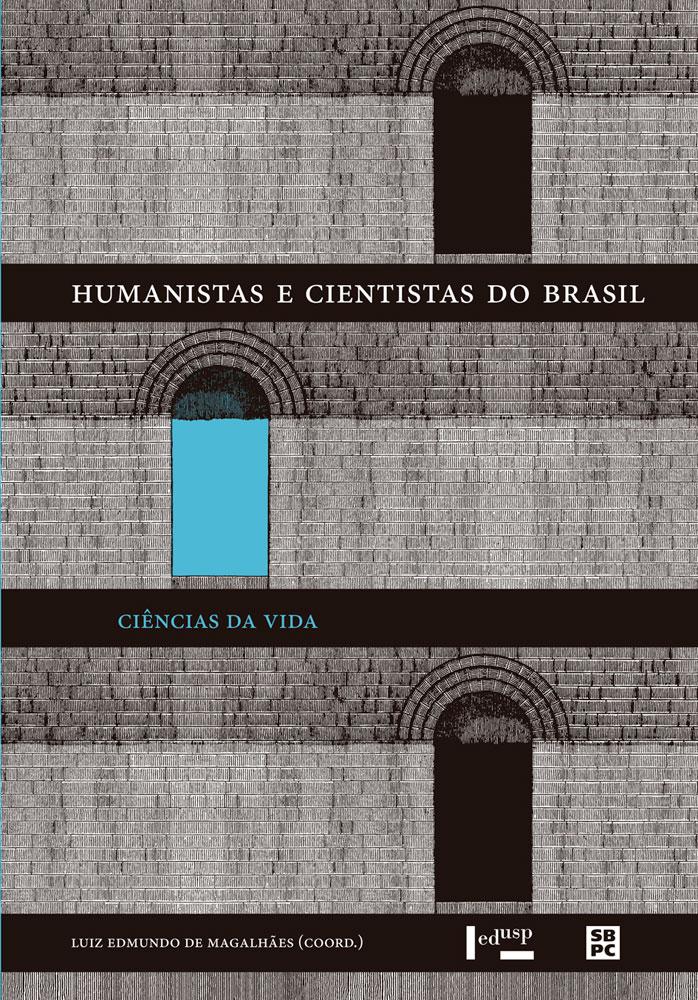 Capa de Humanistas e Cientistas do Brasil: Ciências da Vida