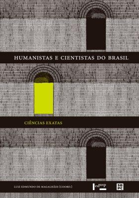 Capa de Humanistas e Cientistas do Brasil: Ciências Exatas