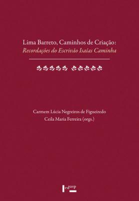 Lima Barreto, Caminhos de Criação