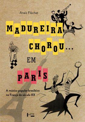 Madureira Chorou...em Paris