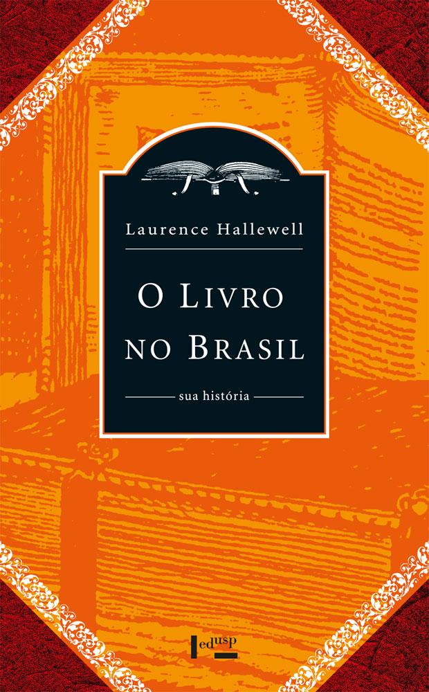 Capa de O Livro no Brasil: Sua História (Edição de Bolso)