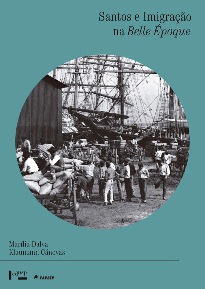 Capa de Santos e Imigração na Belle Époque
