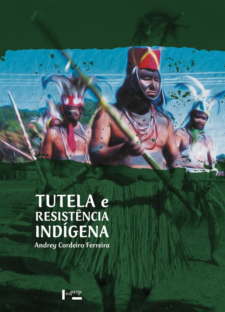 Capa de Tutela e Resistência Indígena
