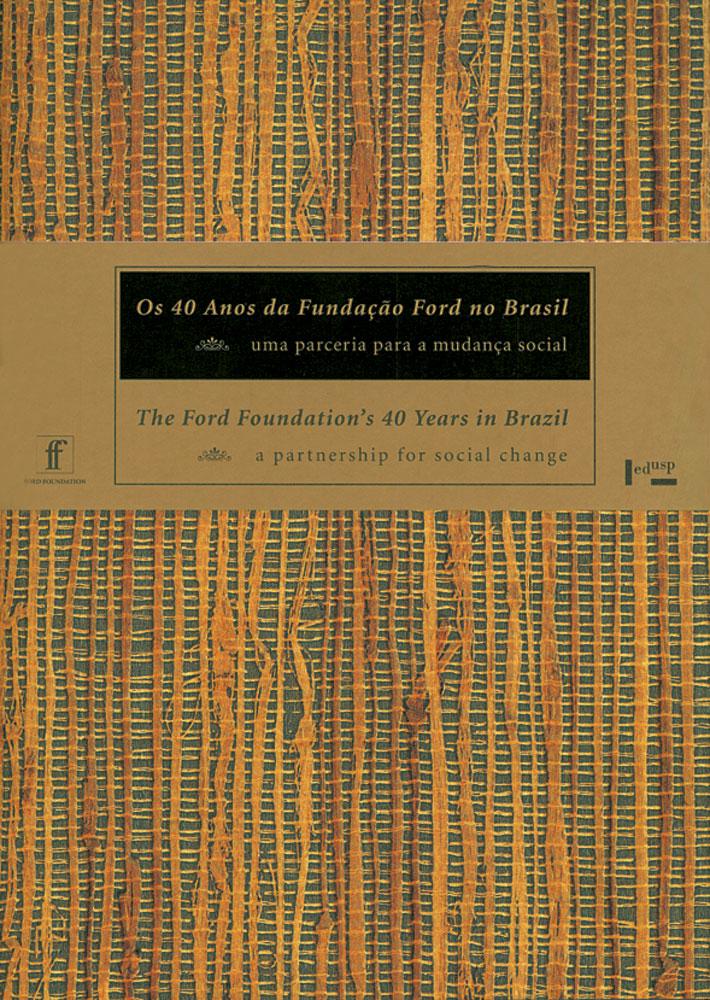 Capa de Os 40 Anos da Fundação Ford no Brasil
