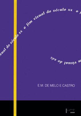 Capa de O Fim Visual do Século XX e Outros Textos Críticos