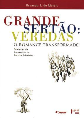 Capa de Grande Sertão: Veredas. O Romance Transformado