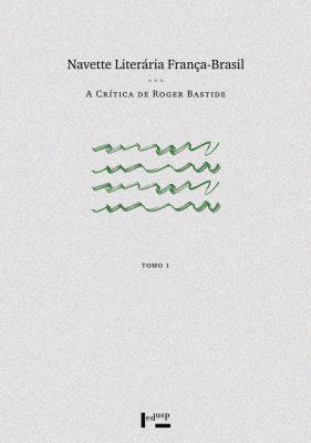 Capa de Tomo I de Navette Literária França-Brasil