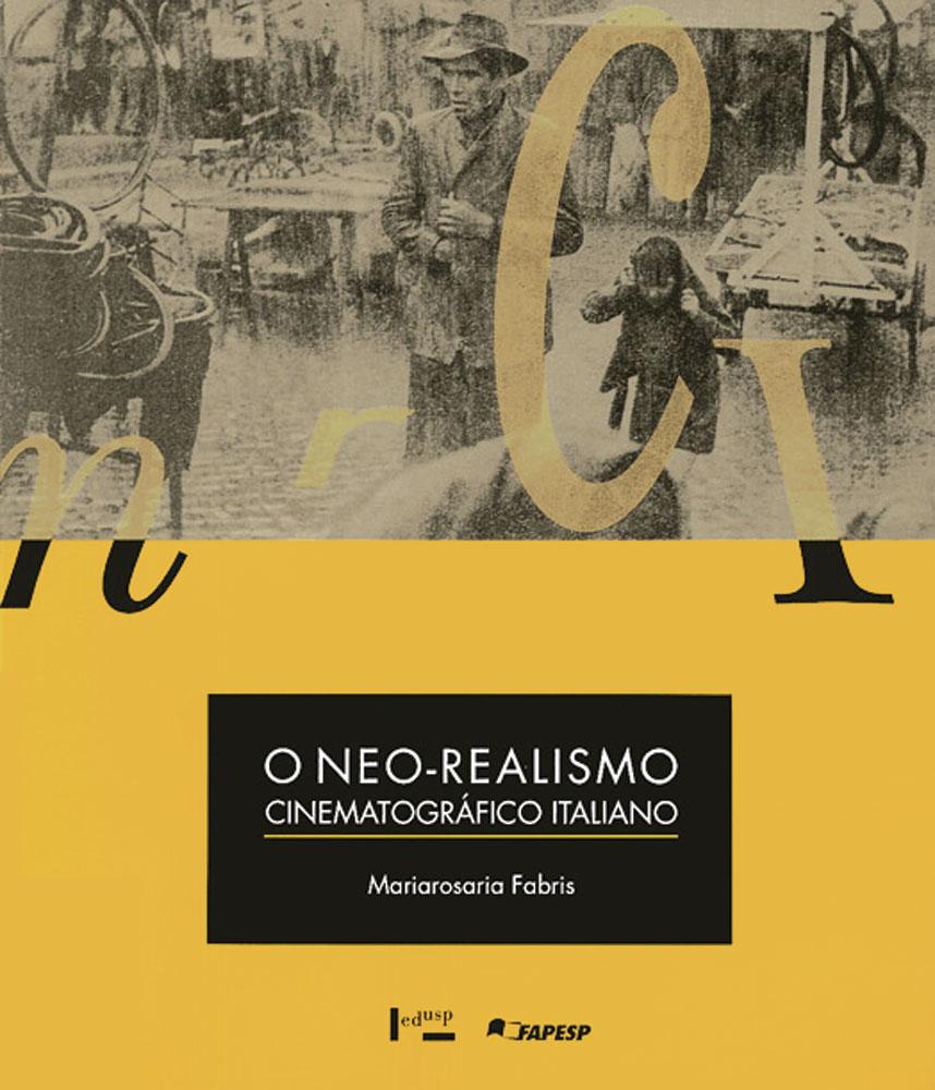 Capa de O Neo-Realismo Cinematográfico Italiano