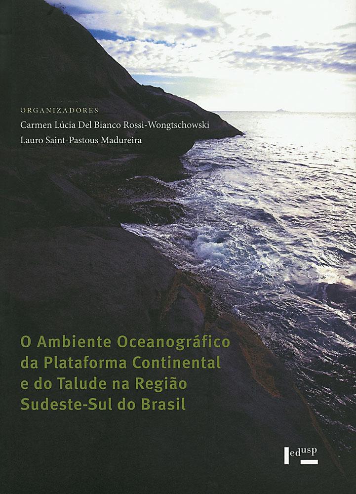 Capa de O Ambiente Oceanográfico da Plataforma Continental e do Talude na Região Sudeste-Sul do Brasil