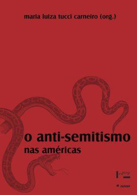 O Anti-Semitismo nas Américas