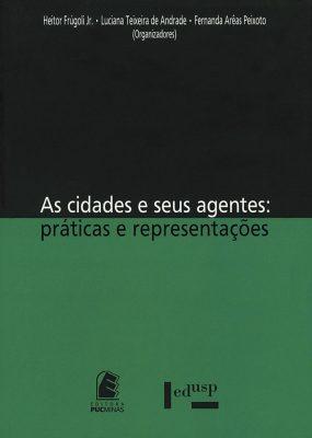 As Cidades e Seus Agentes