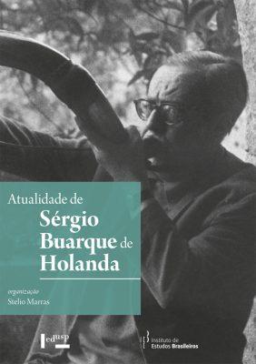 Atualidade de Sérgio Buarque de Holanda