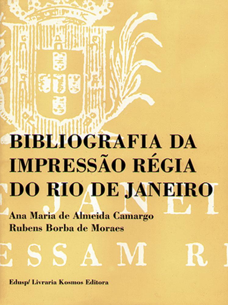 Capa do volume 1 de Bibliografia da Impressão Régia do Rio de Janeiro