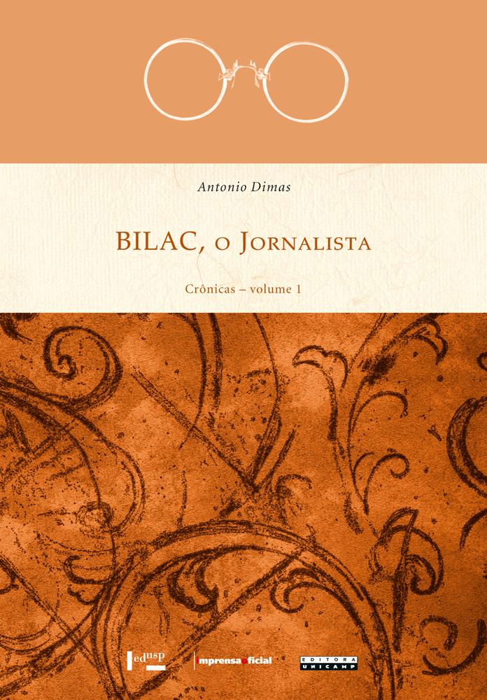 Capa de Bilac, o Jornalista - Vol. 1