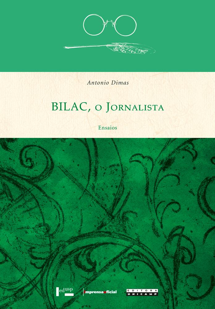 Capa de Bilac, o Jornalista - Ensaios
