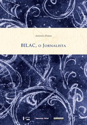 Bilac, o Jornalista