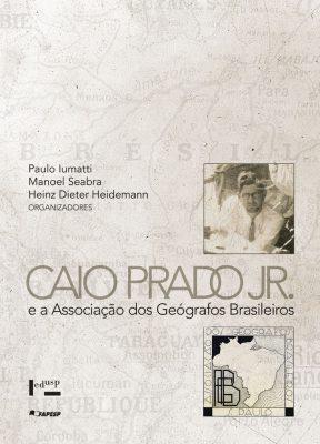 Caio Prado Jr. e a Associação dos Geógrafos Brasileiros