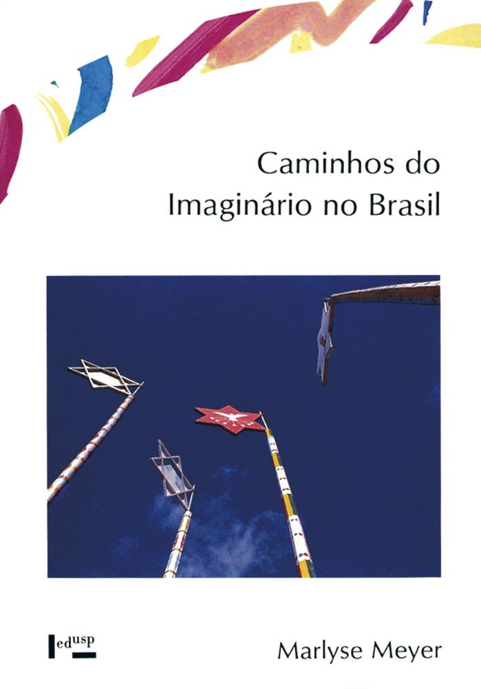 Capa de Caminhos do Imaginário no Brasil