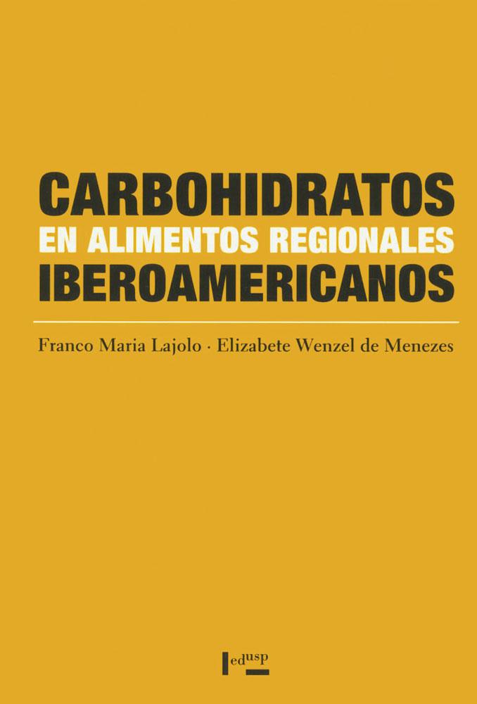 Capa de Carbohidratos en Alimentos Regionales Iberoamericanos