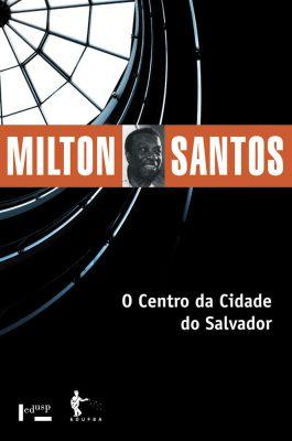 Capa de O Centro da Cidade do Salvador