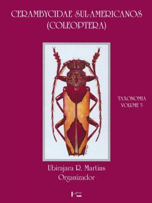 Capa de Cerambycidae Sul-Americanos (Coleoptera) - Vol 5: Taxonomia