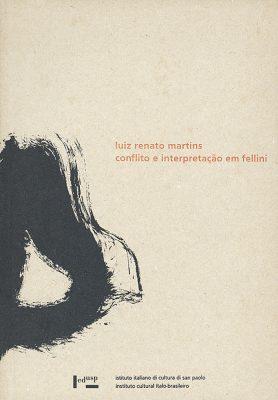 Conflito e Interpretação em Fellini