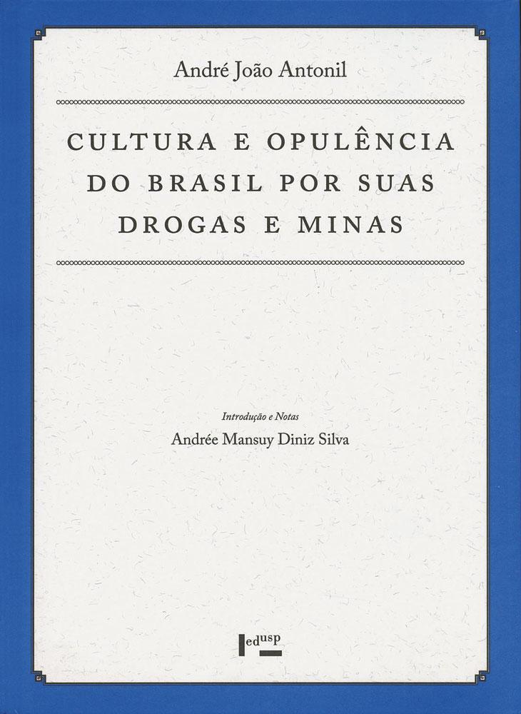 Capa de Cultura e Opulência do Brasil por suas Drogas e Minas
