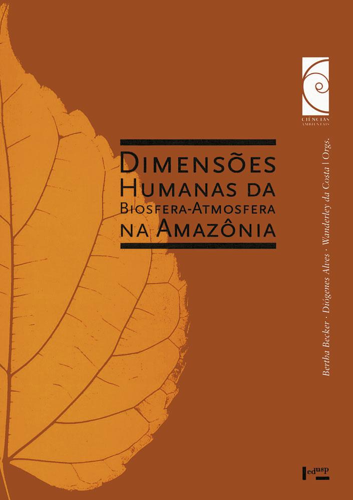 Capa de Dimensões Humanas da Biosfera-Atmosfera na Amazônia