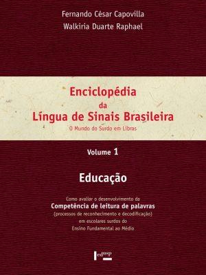 Enciclopédia da Língua de Sinais Brasileira Vol. 1