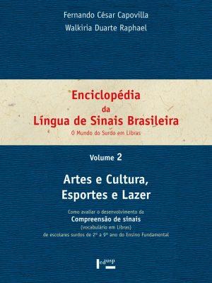 Enciclopédia da Língua de Sinais Brasileira Vol. 2