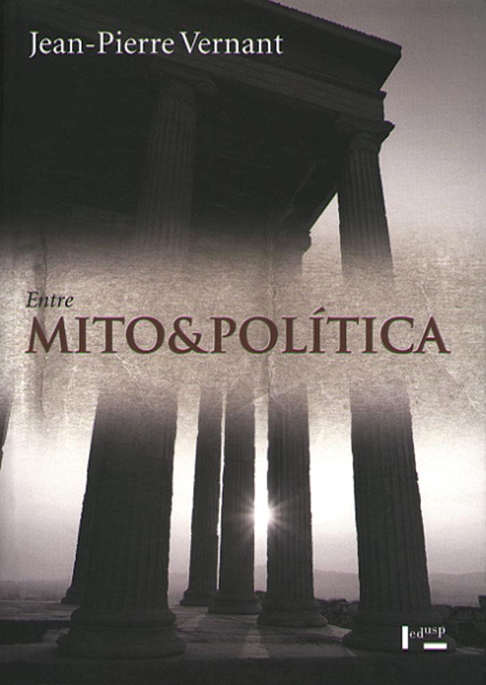 Capa de Entre Mito e Política