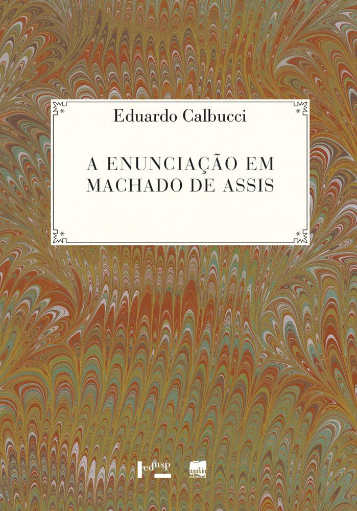 Capa de A Enunciação em Machado de Assis