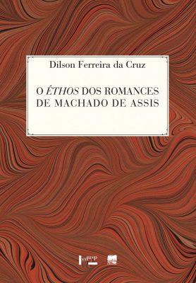 Capa de O Éthos dos Romances de Machado de Assis