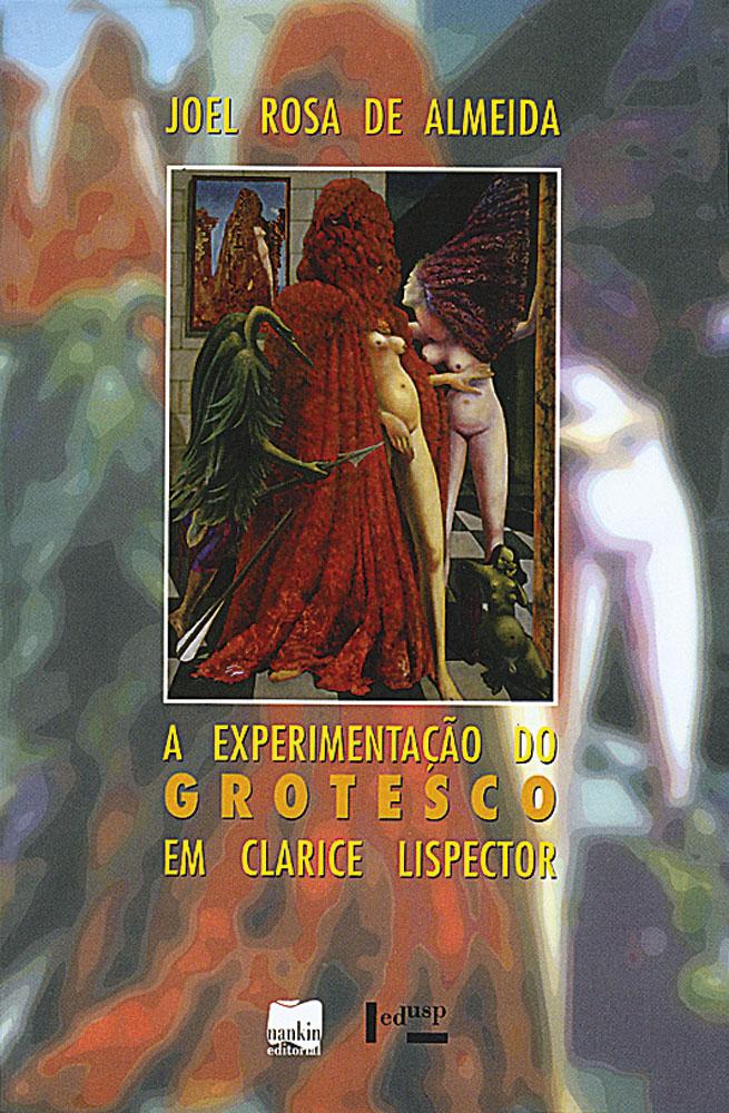Capa de A Experimentação do Grotesco em Clarice Lispector