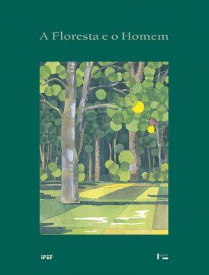 Capa de A Floresta e o Homem (Brochura)