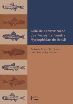 Guia de Identificação dos Peixes da Família Myctophidae do Brasil