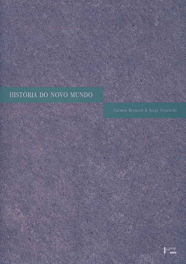 Capa de volume 1 de História do Novo Mundo