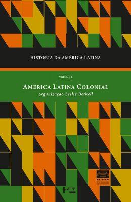 Capa de História da América Latina Volume I