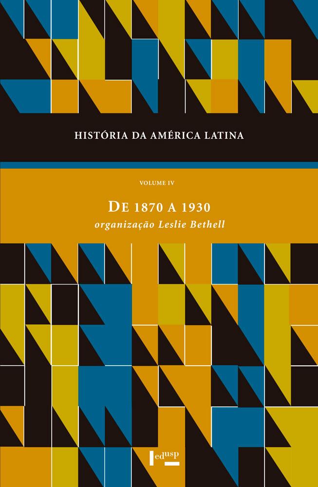 Capa de História da América Latina Volume IV