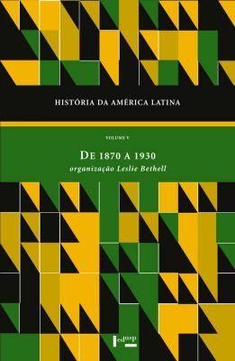 História da America Latina Vol. V